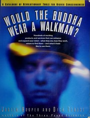 Cover of: Would the Buddha wear a Walkman?