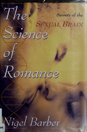 Cover of: The science of romance | Nigel Barber