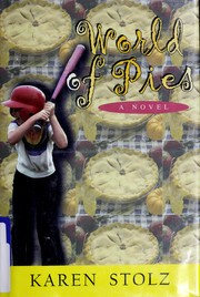 Cover of: World of Pies | Karen Stolz