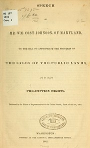 Cover of: Speech of Mr. Wm. Cost Johnson, of Maryland