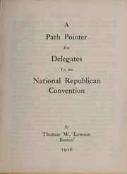 Cover of: A path pointer for delegates to the National Republican convention