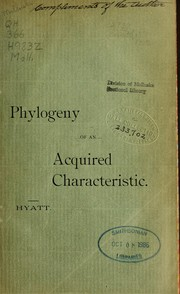Cover of: Phylogeny of an acquired characteristic