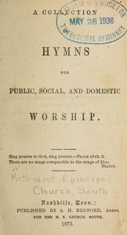 Cover of: A Collection of hymns for public, social, and domestic worship