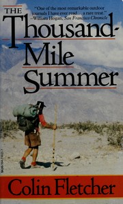 The thousand-mile summer by Colin Fletcher