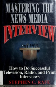 Mastering the news media interview