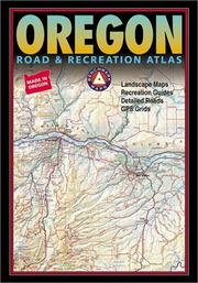 Cover of: Benchmark Oregon Road & Recreation Atlas
