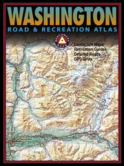 Cover of: Benchmark Washington Road & Recreation Atlas