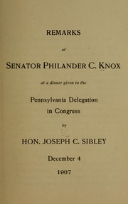 Cover of: Remarks of Senator Philander C. Knox