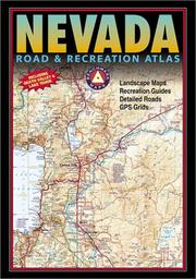 Cover of: Benchmark Nevada Road & Recreation Atlas