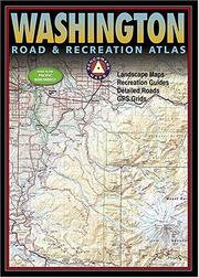 Cover of: Benchmark Washington Road & Recreation Atlas (Benchmark Road & Recreation Atlas)