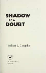 Cover of: Shadow of a doubt | William Jeremiah Coughlin