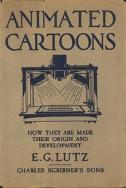 Cover of: Animated cartoons | Edwin George Lutz
