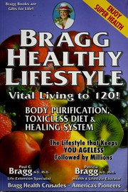 Cover of: Bragg healthy lifestyle