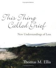 Cover of: This Thing Called Grief