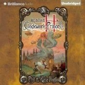 Cover of: Agatha H and the Clockwork Princess (Girl Genius novels #2) |