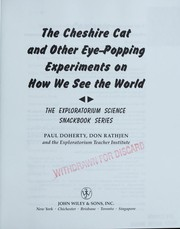 Cover of: Cheshire cat and other eye-popping experiments on how we see the world