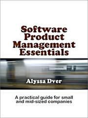 Cover of: Software product management essentials | Alyssa S. Dver