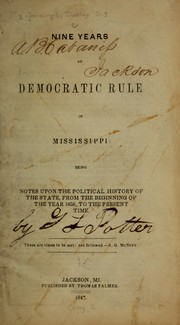 Cover of: Nine years of democratic rule in Mississippi... | Dudley S. Jennings