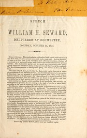 Cover of: Speech of William H. Seward, delivered at Rochester