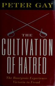 Cover of: The Cultivation of Hatred