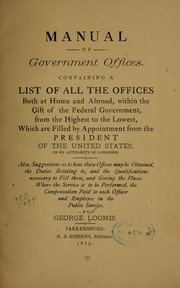 Cover of: Manual of government offices | George Loomis