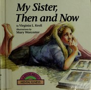 Cover of: My sister, then and now