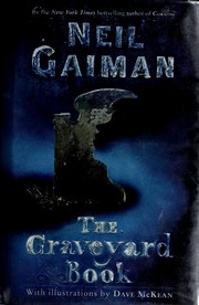 book report for the graveyard book Can you imagine your life spent in the graveyard the graveyard book, written by neil gaiman, features nobody owens, the protagonist, who grew up in a.