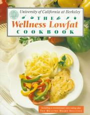 Cover of: The Wellness Low-Fat Cookbook