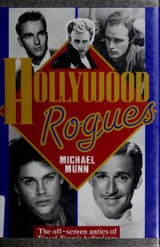 Cover of: Hollywood rogues | Michael Munn