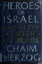 Cover of: Heroes of Israel: profiles of Jewish courage