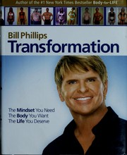Cover of: Transformation: How to Change Everything. | Bill Phillips