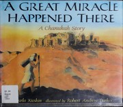 Cover of: A great miracle happened there | Karla Kuskin
