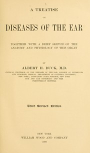 Cover of: A treatise on diseases of the ear