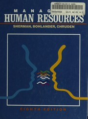 Cover of: Managing human resources | Arthur W. Sherman