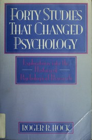 forty studies that changed psychology essay Your assignment is to review five classic studies that are presented in a book entitled forty studies that changed psychology there are three copies of this book on reserve in the library these copies are for library use only and may not be checked out.