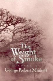 Cover of: The Weight of Smoke (In the Land of Whispers) (In the Land of Whispers) | George Robert Minkoff