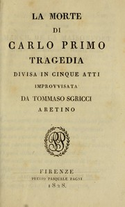 Cover of: La morte di Carlo primo
