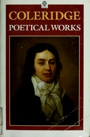 Cover of: Poetical works [of] Coleridge: including poems and versions of poems herein published for the first time