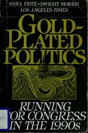 Cover of: Gold-plated politics | Sara Fritz