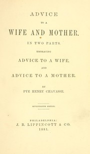 Cover of: Advice to a wife and mother in two parts