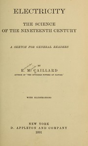 Cover of: Electricity: The Science of the Nineteenth Century