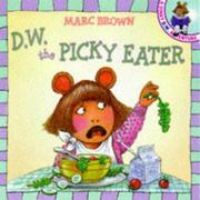 Cover of: D.W. the Picky Eater (A D.W. Adventure)