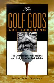 Cover of: The Golf Gods Are Laughing | Robert Bruce Woodcox