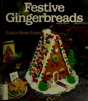 Cover of: Festive gingerbreads