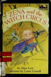 Cover of: Zena and the witch circus | Alice Low