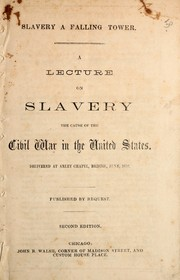 Cover of: Slavery a falling tower