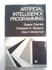 Cover of: Artificial intelligence programming | Eugene Charniak