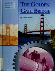 Cover of: The Golden Gate Bridge | James Barter