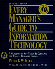 Cover of: Every manager's guide to information technology | Peter G. W. Keen