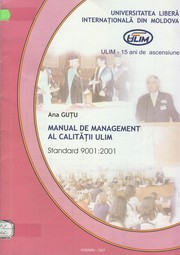 Cover of: Manual de management al calităţii ULIM: Standard 9001:2001